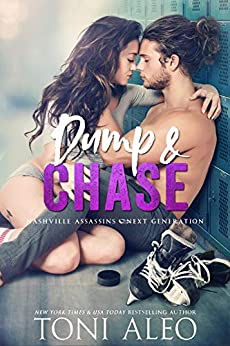 Dump and Chase (Nashville Assassins: Next Generation Book 1) by [Aleo, Toni]