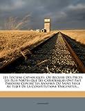 Les Tocsins Catholiques, Ou Recueil Des Pieces Les Plus Fortes Que Les Catholiques Ont Fait Paroitre Contre Les Annemis Du Saint
