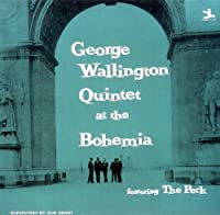 At Cafe Bohemia by George Wallington Quintet (2009-06-18)