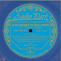 ベニー・グッドマン コンボ名演集(花岡詠二 選曲解説) [APCD-6039] BENNY GOODMAN THE SMALL GROUPS (1936~1951)