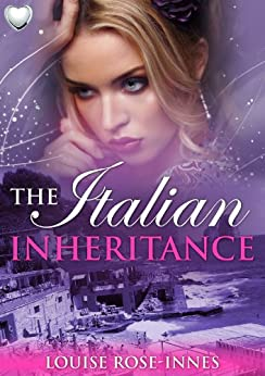 The Italian Inheritance by [Rose-Innes, Louise]