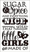 Wall Decor Plus More WDPM2732 Sugar and Spice And Everything Nice That's What Little Girls Are Made Of Wall Sticker, 22-Inch x 40-Inch, Chocolate Brown [並行輸入品]