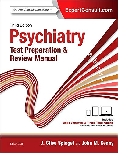 Download Psychiatry Test Preparation and Review Manual, 3e 0323396151