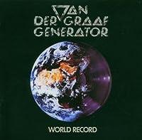World Record by VAN DER GRAAF GENERATOR (2005-08-09)