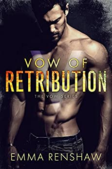 Vow of Retribution by [Renshaw, Emma]