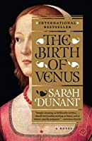The Birth of Venus: A Novel (Reader's Circle) by Sarah Dunant(2004-11-30)