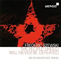 Rzewski: The People United Will Never Be Defeated by Kai Schumacher (2010-02-09)
