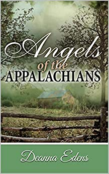 Angels of the Appalachians by [Edens, Deanna]