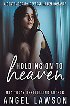 Holding On To Heaven: A Young Adult Contemporary Romance (The Allendale Four Book 2) by [Lawson, Angel]