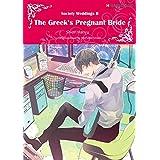 The Greek's Pregnant Bride: Harlequin comics (Society Weddings Book 2)