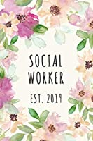 Social Worker est. 2019: 2019 Dot Bullet Notebook/Journal Gift To Social Workers As a Thank You, Appreciation Day, Graduation, Birthday And Christmas Present