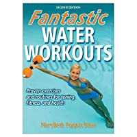 Fantastic Water Workouts - 2nd Edition (Paperback Book)