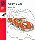 Oxford Reading Tree: Stage 4: More Sparrows Storybooks: Adam's Car: Adam's Car