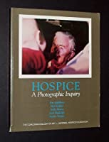 Hospice: A Photographic Inquiry