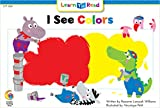 I See Colors (Emergent Reader Science; Level 1)