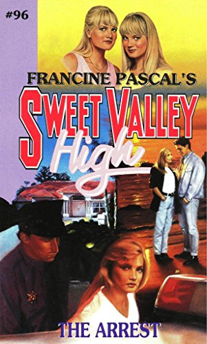 Download The Arrest (Sweet Valley High Book 96) (English Edition) B01B5BMU2I