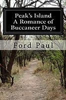 Peak's Island: A Romance of Buccaneer Days