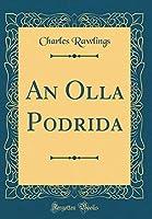 An Olla Podrida (Classic Reprint) [並行輸入品]
