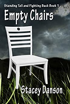 [Burke, Suzanne]のEmpty Chairs: Much more than a story about child abuse (Standing Tall and Fighting Back. Book 1) (English Edition)