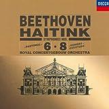 ベートーヴェン:交響曲第6番「田園」&第8番、他 - ロイヤル・コンセルトヘボウ管弦楽団 ハイティンク(ベルナルト)