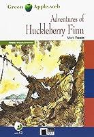 The Adventures of Huckleberry Finn. Buch + Audio-CD: Englische Lektuere fuer das 4. und 5. Lernjahr