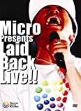 Micro presents Laid Back LIVE!! [DVD] 画像