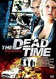THE DEADTIME ザ・デッドタイム[DVD]