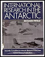 International Research in the Antarctic
