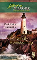 Deadly Homecoming (Love Inspired Suspense)