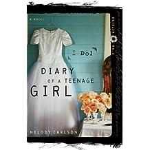 I Do (Diary of a Teenage Girl Book 9)