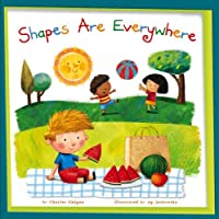 Shapes Are Everywhere! (My Little School House)
