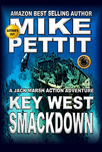 Download The Key West Smackdown (Jack Marsh Action Thrillers Book 1) (English Edition) B006OGGAR6