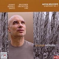 Bruckner: Symphony No.7 by DAVIES / BRUCKNER ORCH LINZ