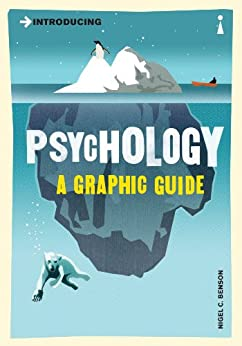 Introducing Psychology: A Graphic Guide (Introducing...) by [Benson, Nigel]