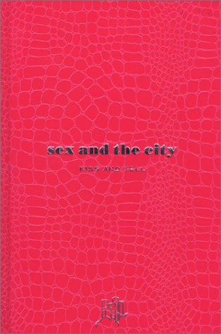sex and the city―KISS AND TELL