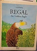 Regal, the Golden Eagle