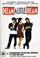 Dream a Little Dream [DVD] [Import]