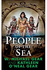 People of the Sea: A Novel of North America's Forgotten Past Kindle Edition