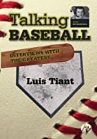 Talking Baseball with Ed Randall - Boston Red Sox - Luis Tiant Vol.1 by Russell Best