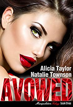 Avowed (The Manipulation Trilogy Book 3) by [Taylor, Alicia, Townson, Natalie]
