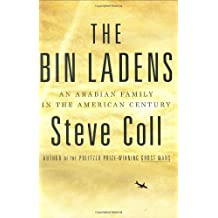 The Bin Ladens: An Arabian Family in the American Century