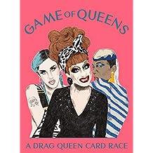 Game of Queens: A Drag Queen Card Race
