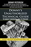 Donny's Unauthorized Technical Guide to Harley-davidson, 1936 to Present: The Shovelhead: 1966 to 1985