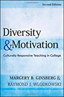 Diversity and Motivation: Culturally Responsive Teaching in College (Jossey-Bass Higher and Adult Education (Hardcover))