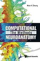 Computational The Methods Neuroanatomy