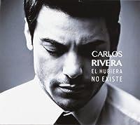 El Hubiera No Existe by Carlos Rivera (2014-08-12)