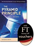 The Pyramid Principle: Present Your Thinking So Clearly That the Ideas Jump Off the Page and into the Reader's Mind