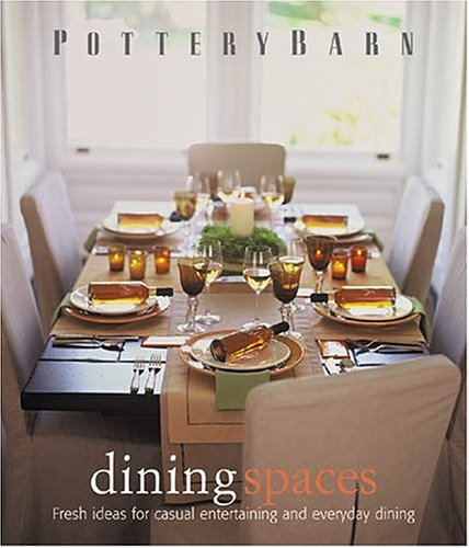 Pottery Barn Dining Spaces (Pottery Barn Design Library)の詳細を見る