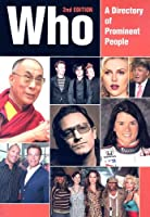 Who: A Directory of Prominent People (Who : Directory of Prominent People)