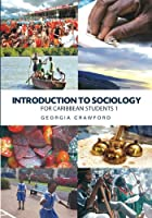 Introduction to Sociology for Caribbean Students
